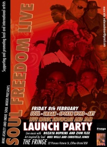 Launch night flyer for the first Soul Freedom live. February 2013
